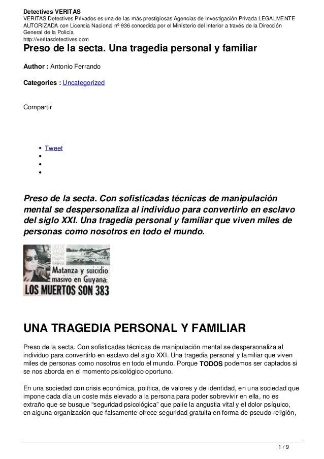 Detectives VERITAS VERITAS Detectives Privados es una de las más prestigiosas Agencias de Investigación Privada LEGALMENTE...