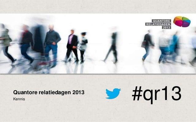 Quantore relatiedagen 2013: Social media voor bedrijven