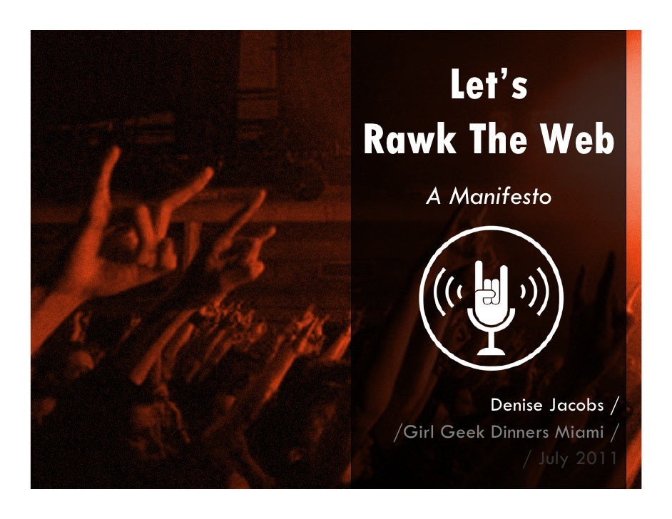 Let's Rawk The Web - A Manifesto