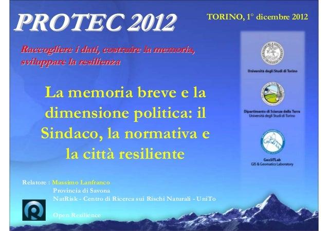 PROTEC 2012                                                   TORINO, 1° dicembre 2012Raccogliere i dati, costruire la mem...