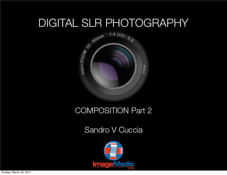DSLR Photography - Week 19 - Composition 2