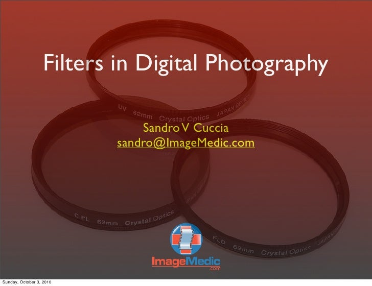 Using FILTERS in Digital Photography