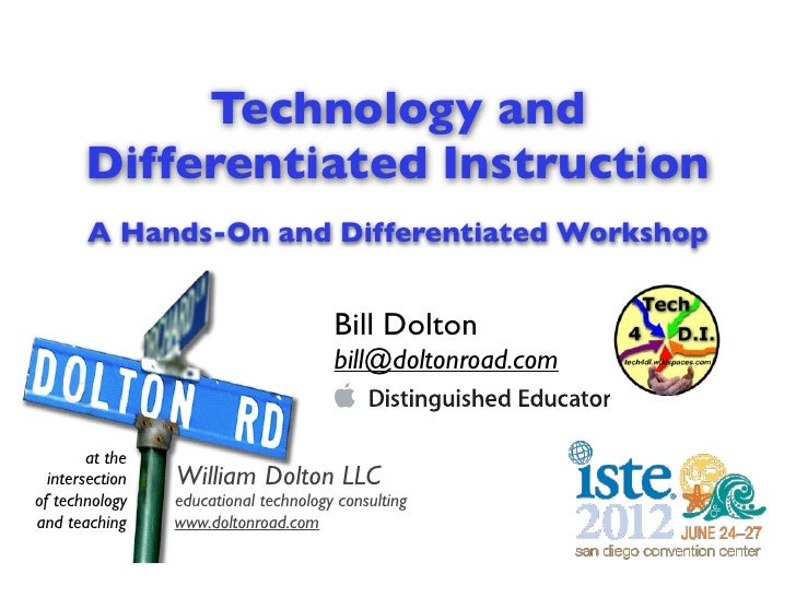 Technology and       Differentiated Instruction       A Hands-On and Differentiated Workshop                              ...