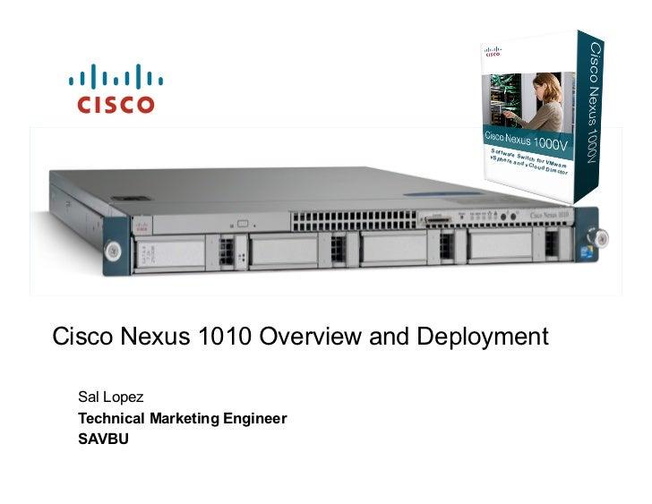 Nexus 1010 Overview and Deployment