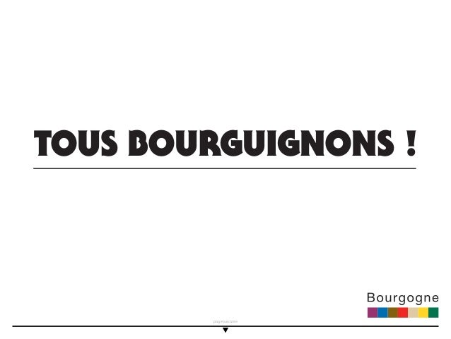 TOUS BOURGUIGNONS !        page suivante