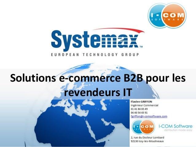 Solutions e-commerce B2B pour les revendeurs IT