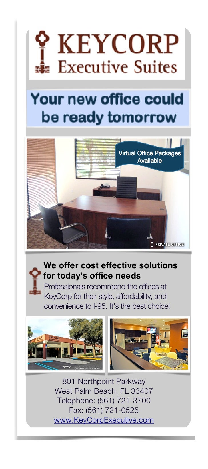 We offer cost effective solutions for today's office needs Professionals recommend the offices at KeyCorp for their style,...