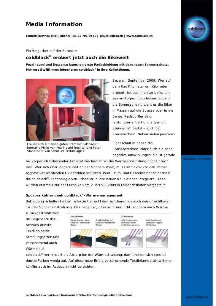 Media Informationcontact: beatrice gille |phone: +41 81 786 09 50 |pr@coldblack.ch |www.coldblack.chEin Hingucker auf der ...