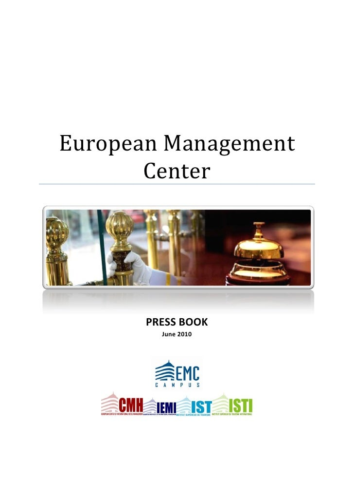 European Management        Center            PRESS BOOK          June 2010