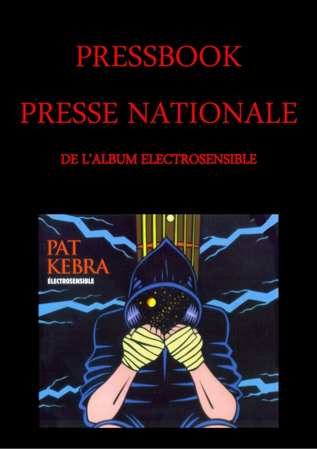 PRESSBOOK PRESSE NATIONALE DE L'ALBUM ELECTROSENSIBLE