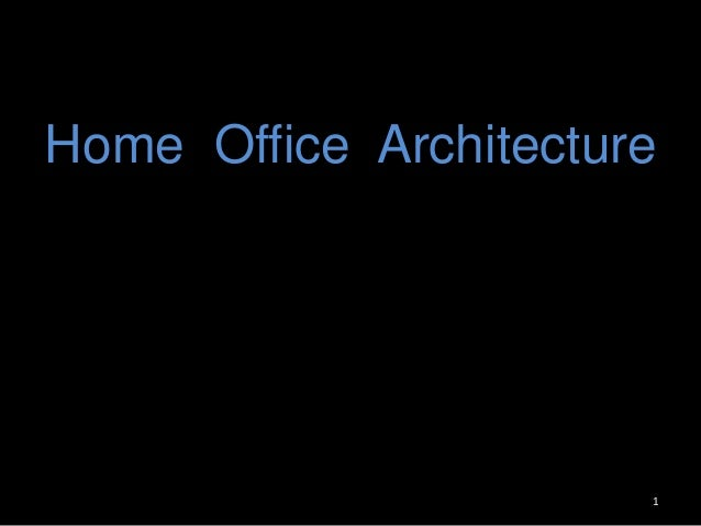 Home Office Architecture  1
