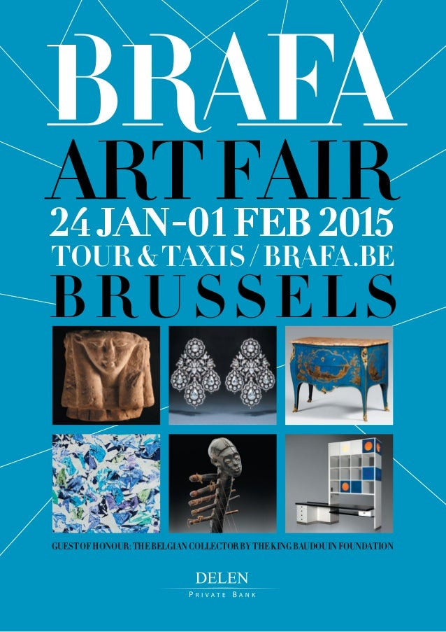 BRUSSELS 24JAN--01FEB 2015 GUESTOFHONOUR:THEBELGIANCOLLECTORBYTHEKINGBAUDOUINFOUNDATION