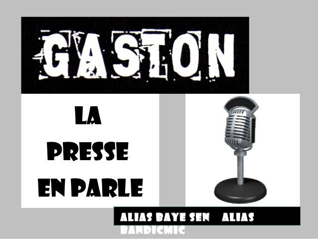 Gaston : La Press En Parle