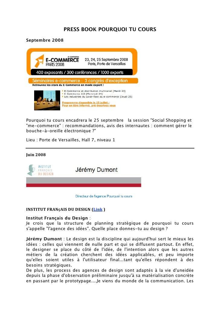 """PRESS BOOK POURQUOI TU COURS  Septembre 2008     Pourquoi tu cours encadrera le 25 septembre la session """"Social Shopping e..."""