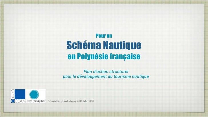 Pour un                              Schéma Nautique                              en Polynésie française                  ...