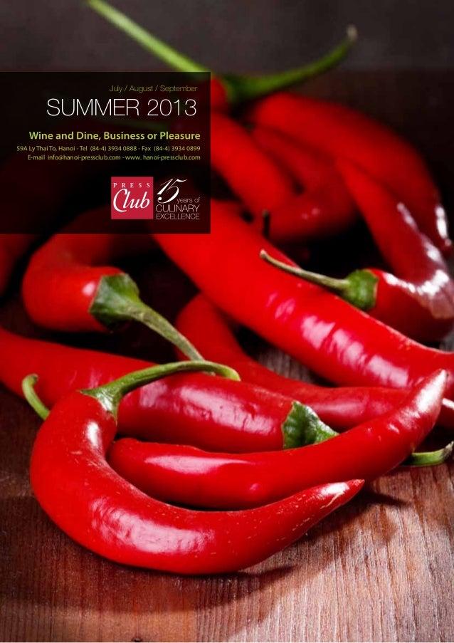July / August / September Summer 2013 E-mail info@hanoi-pressclub.com - www. hanoi-pressclub.com
