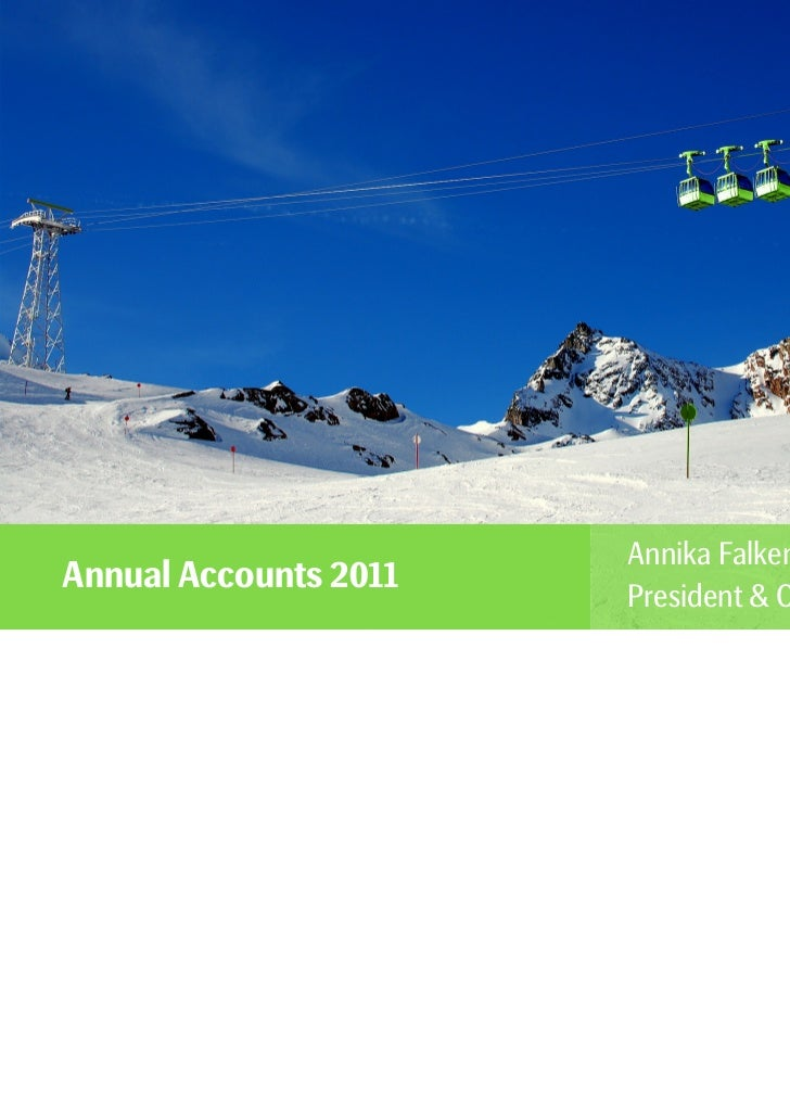 Annika FalkengrenAnnual Accounts 2011                       President & CEO
