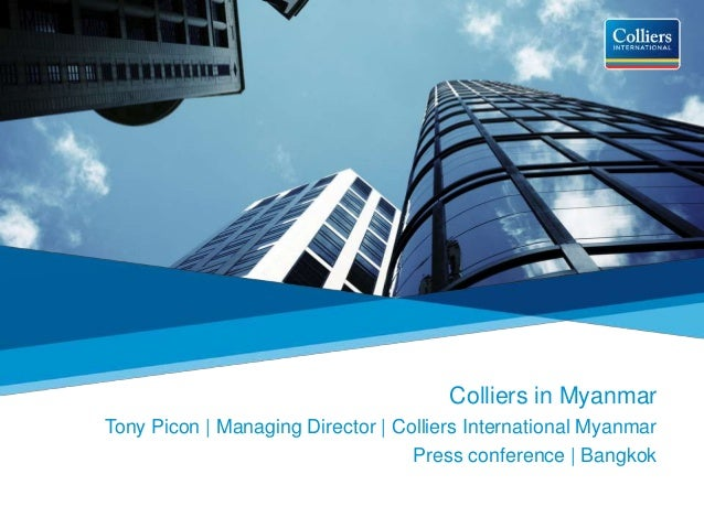 Colliers in Myanmar Tony Picon | Managing Director | Colliers International Myanmar Press conference | Bangkok