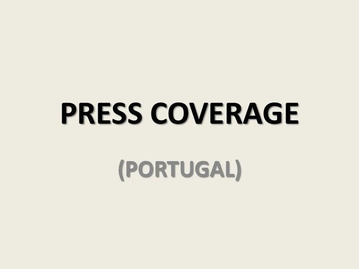 PRESS COVERAGE<br />(PORTUGAL)<br />