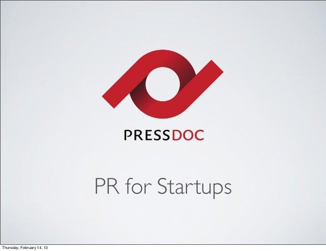 PR for StartupsThursday, February 14, 13