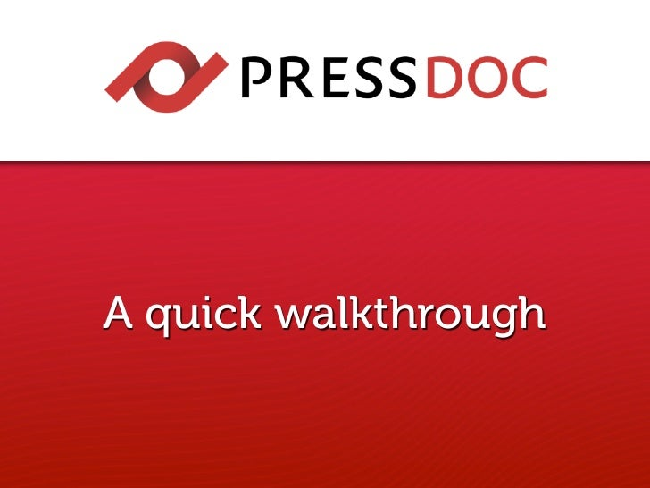 PressDoc - A quick walkthrough