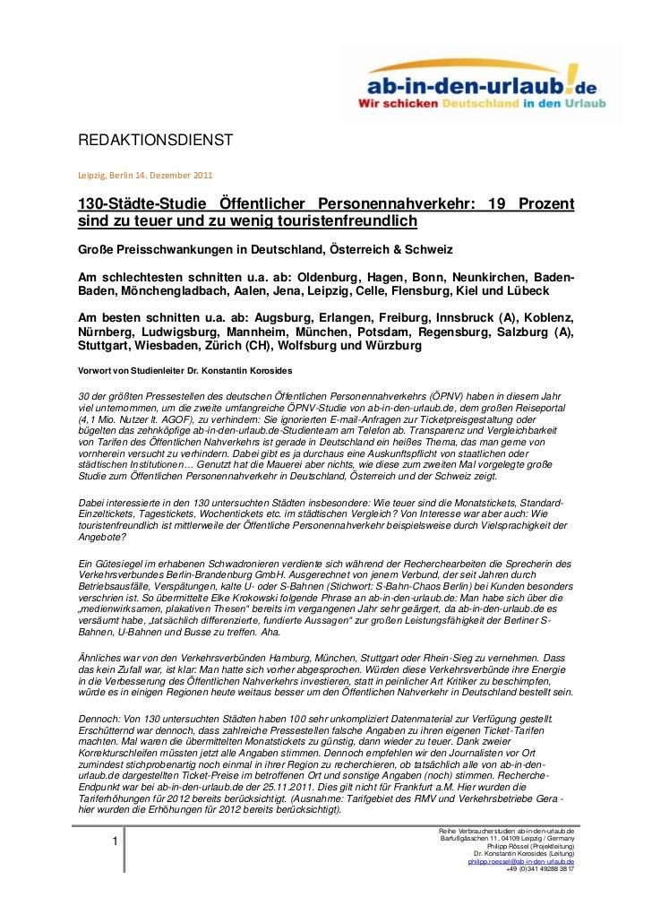 REDAKTIONSDIENSTLeipzig, Berlin 14. Dezember 2011130-Städte-Studie Öffentlicher Personennahverkehr: 19 Prozentsind zu teue...