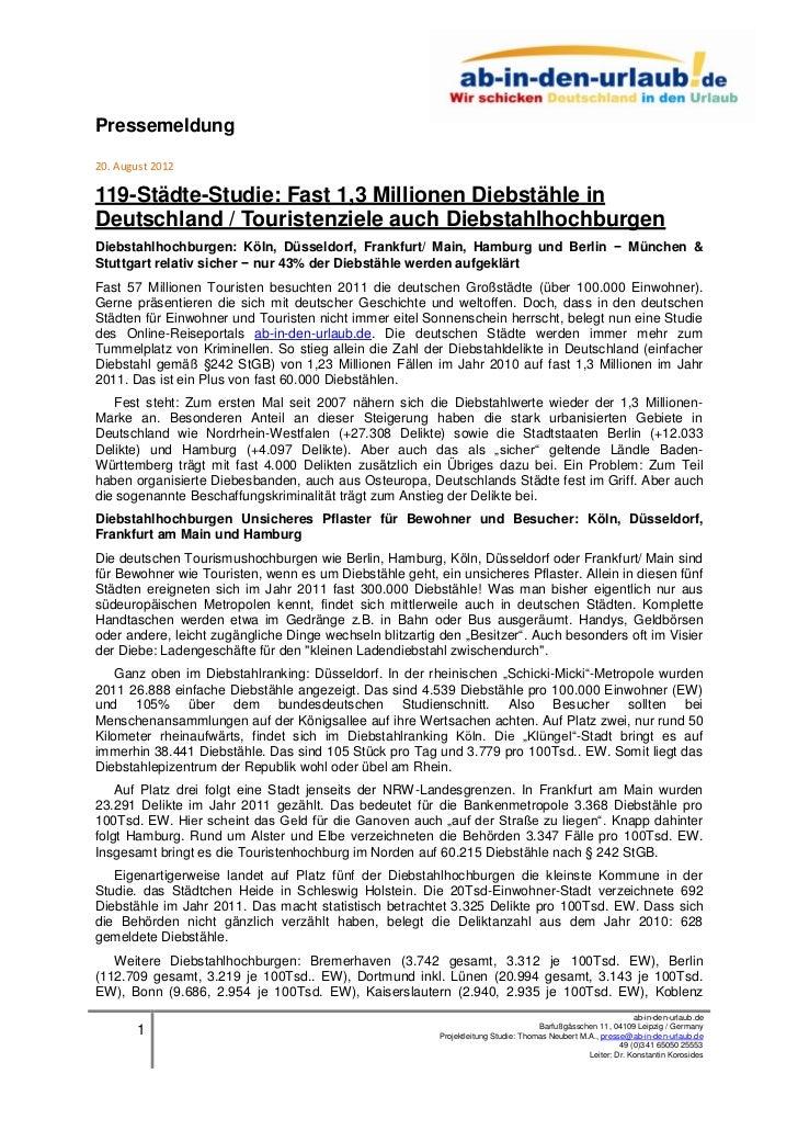 Pressemeldung20. August 2012119-Städte-Studie: Fast 1,3 Millionen Diebstähle inDeutschland / Touristenziele auch Diebstahl...