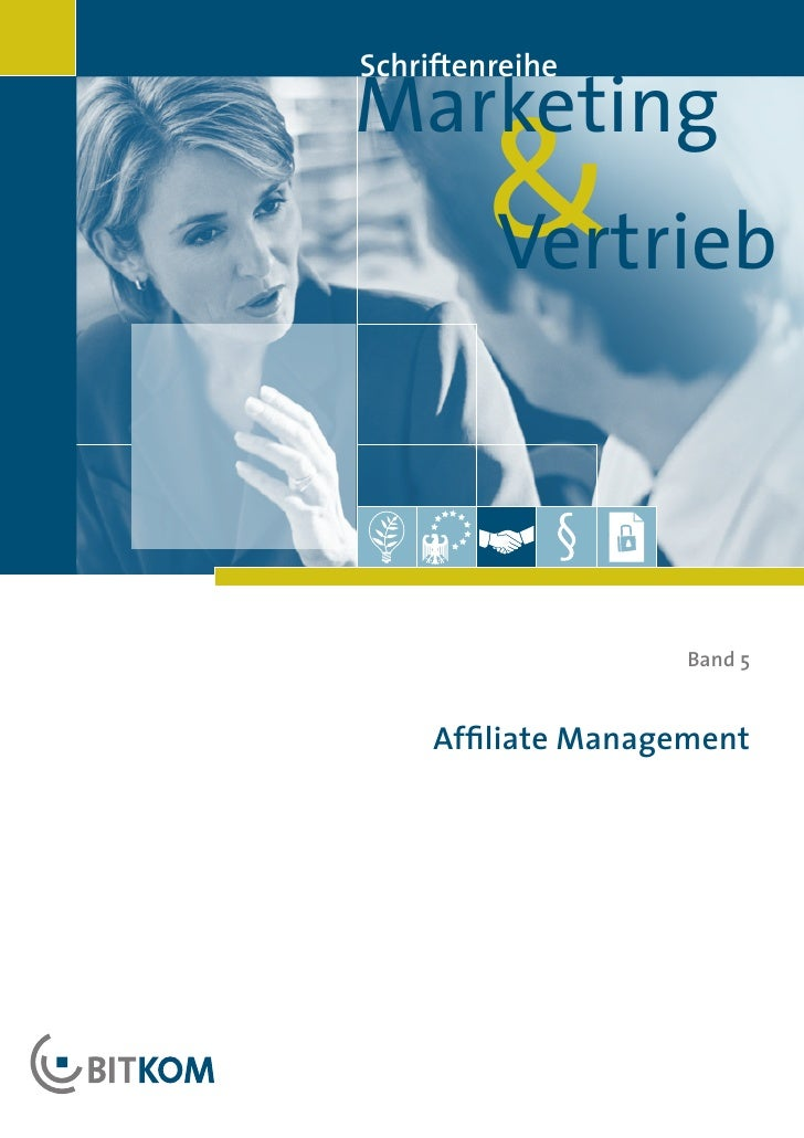 Marketing Schriftenreihe            &         Vertrieb                         Band 5        Affiliate Management