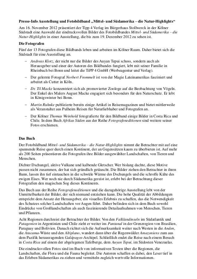 """Presse-Info Ausstellung und Fotobildband """"Mittel- und Südamerika – die Natur-Highlights""""Am 16. November 2012 präsentiert d..."""