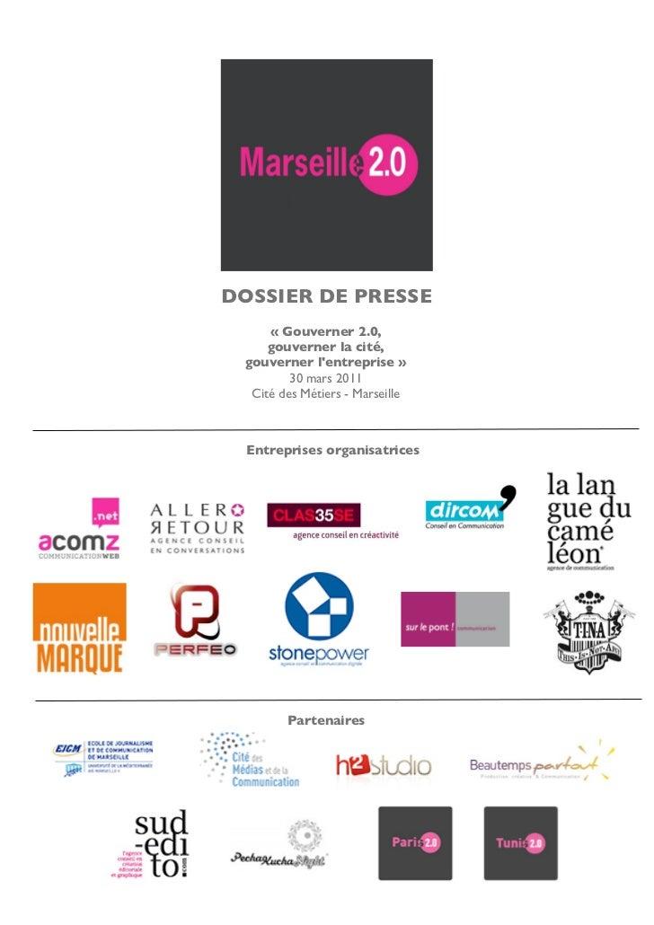 DOSSIER DE PRESSE     « Gouverner 2.0,     gouverner la cité, gouverner lentreprise »         30 mars 2011  Cité des Métie...