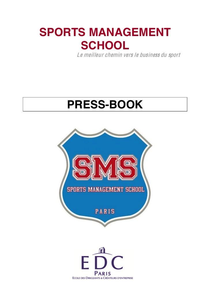 SPORTS MANAGEMENT     SCHOOL    Le meilleur chemin vers le business du sport   PRESS-BOOK