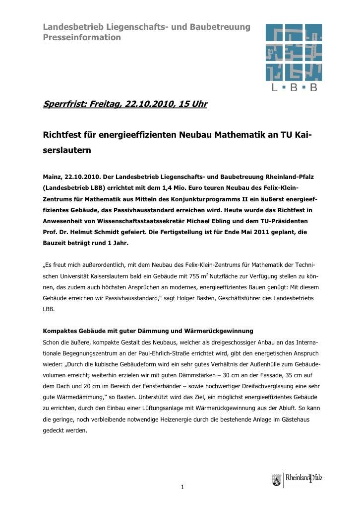 Landesbetrieb Liegenschafts- und BaubetreuungPresseinformationSperrfrist: Freitag, 22.10.2010, 15 UhrRichtfest für energie...