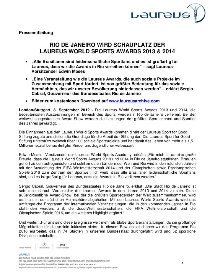 Pressemitteilung               RIO DE JANEIRO WIRD SCHAUPLATZ DER            LAUREUS WORLD SPORTS AWARDS 2013 & 2014   •  ...