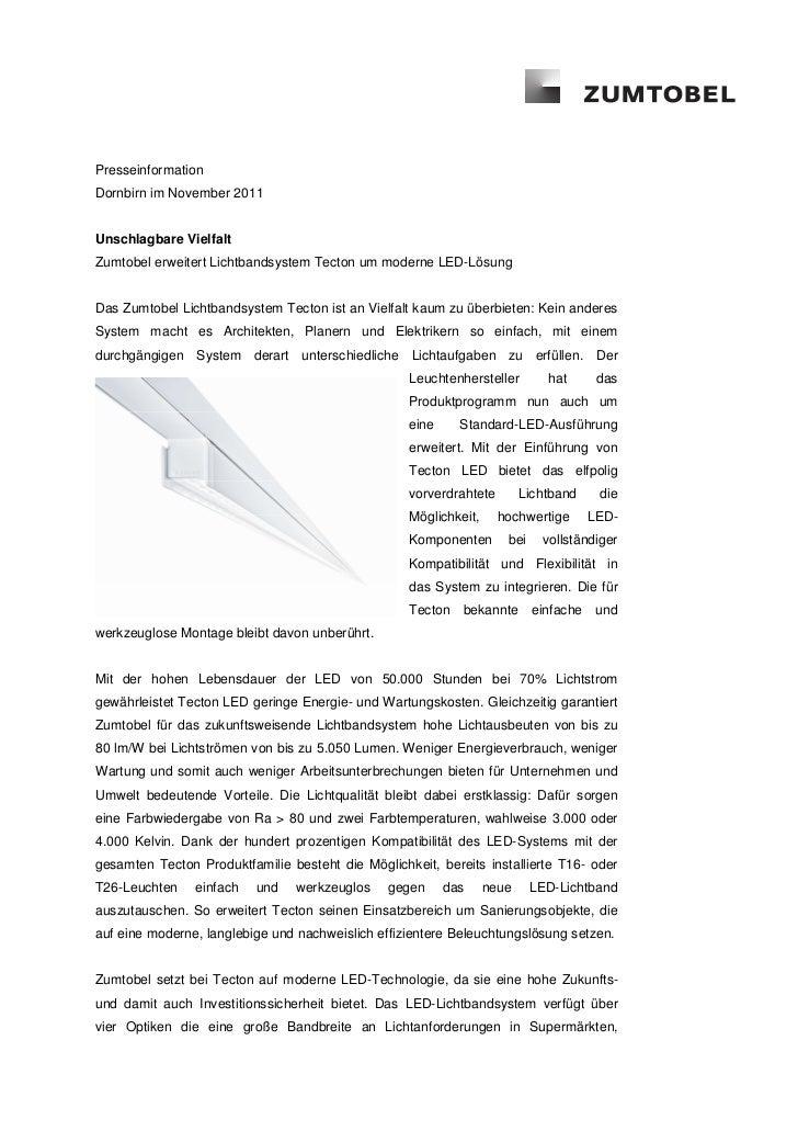 PresseinformationDornbirn im November 2011Unschlagbare VielfaltZumtobel erweitert Lichtbandsystem Tecton um moderne LED-Lö...