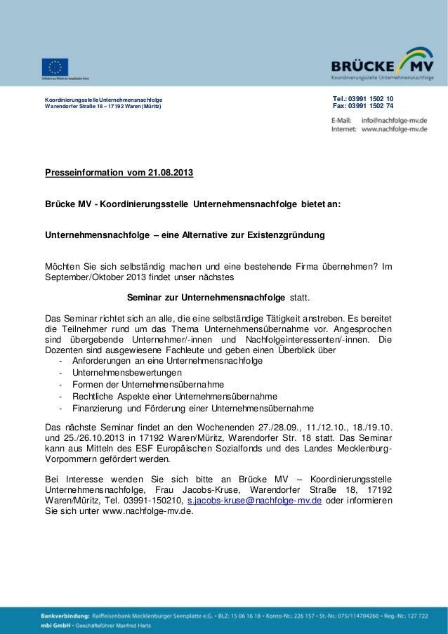 Presseinformation vom 21.08.2013 Brücke MV - Koordinierungsstelle Unternehmensnachfolge bietet an: Unternehmensnachfolge –...