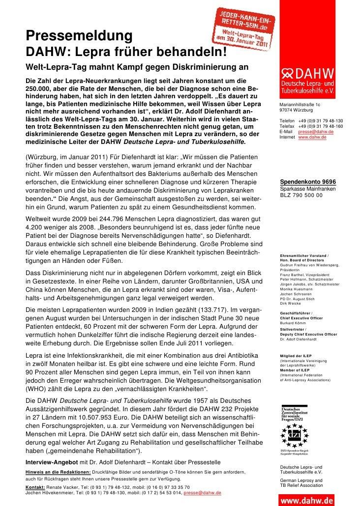 PressemeldungDAHW: Lepra früher behandeln!Welt-Lepra-Tag mahnt Kampf gegen Diskriminierung anDie Zahl der Lepra-Neuerkrank...