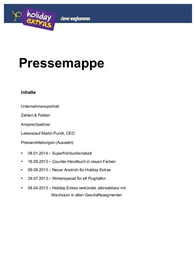 Pressemappe Inhalte Unternehmensportrait Zahlen & Fakten Ansprechpartner Lebenslauf Martin Pundt, CEO Pressemitteilungen (...
