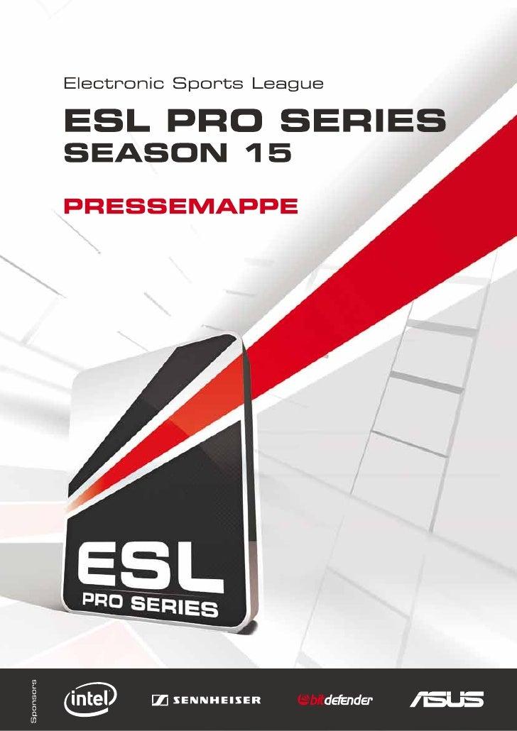 Pressemappe ESL Pro Series Finals Saison 15