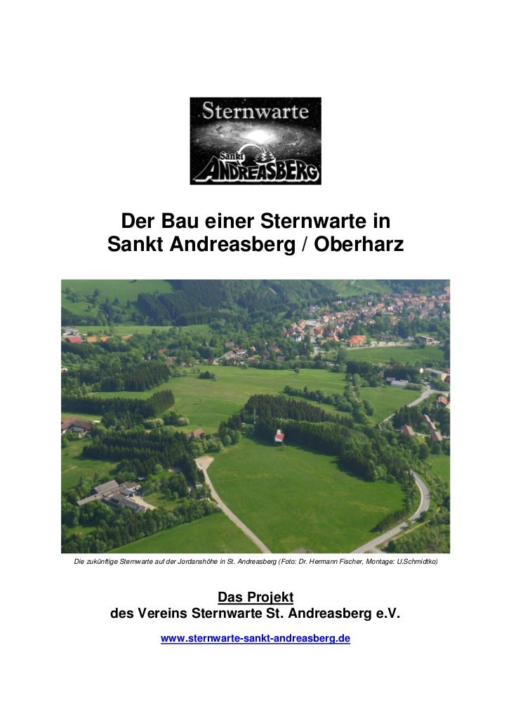Der Bau einer Sternwarte in          Sankt Andreasberg / OberharzDie zukünftige Sternwarte auf der Jordanshöhe in St. Andr...