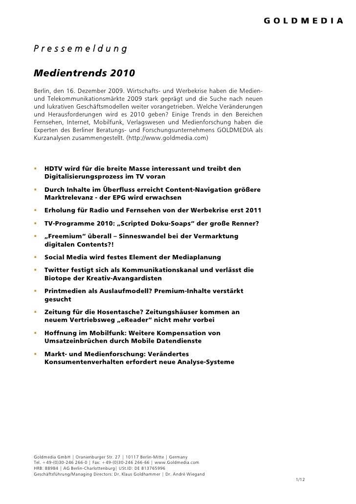Pressemeldung  Medientrends 2010 Berlin, den 16. Dezember 2009. Wirtschafts- und Werbekrise haben die Medien- und Telekomm...