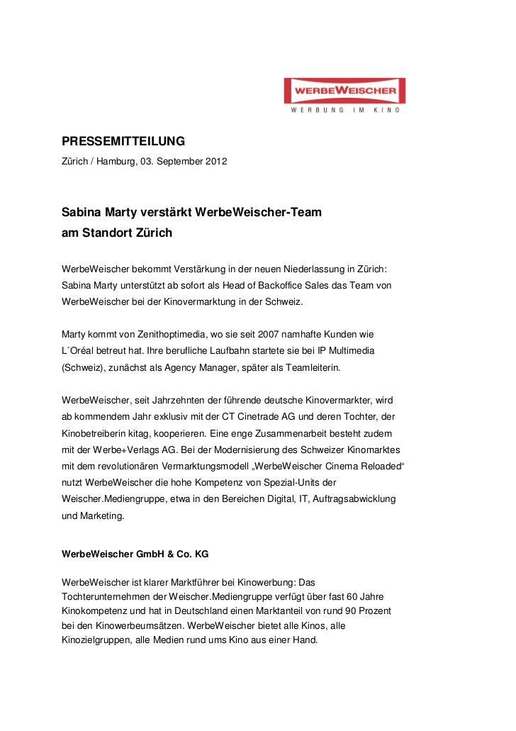 PRESSEMITTEILUNGZürich / Hamburg, 03. September 2012Sabina Marty verstärkt WerbeWeischer-Teamam Standort ZürichWerbeWeisch...