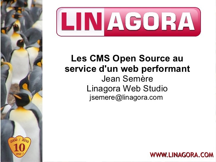 Séminaire novembre 2010 - Les CMS Open Source au service d'un web performant
