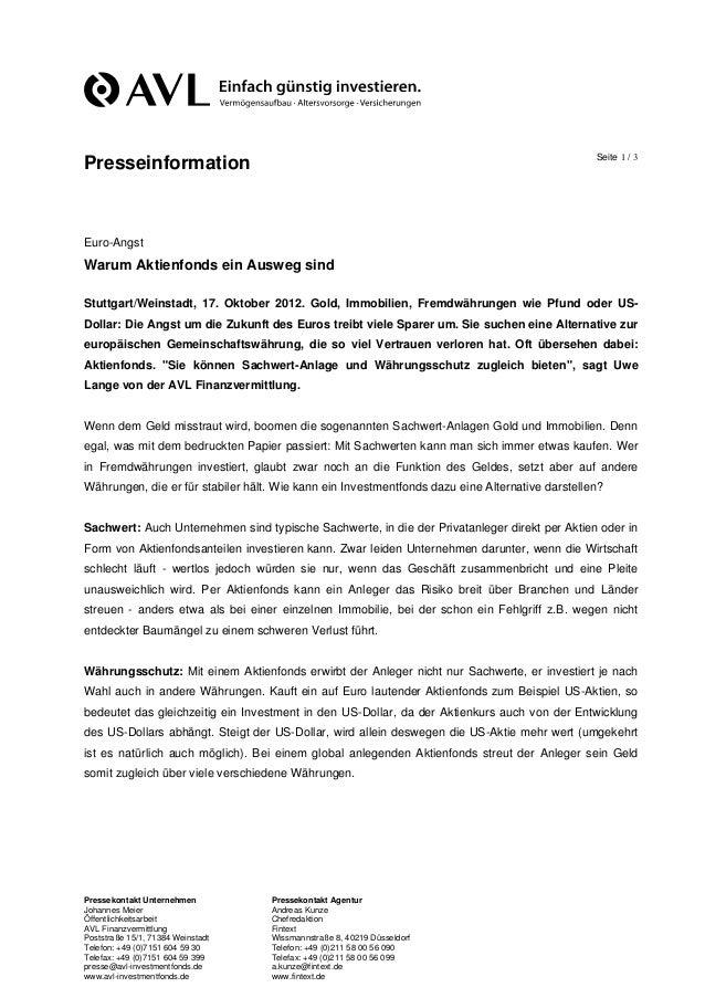Seite 1 / 3PresseinformationEuro-AngstWarum Aktienfonds ein Ausweg sindStuttgart/Weinstadt, 17. Oktober 2012. Gold, Immobi...