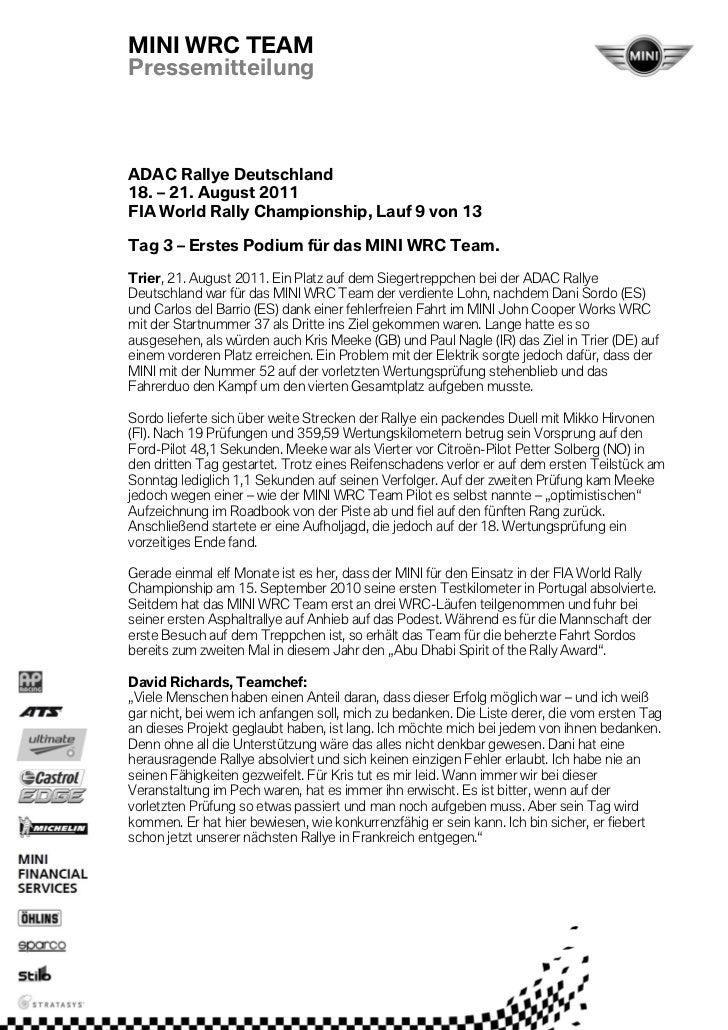 MINI WRC TEAMPressemitteilungADAC Rallye Deutschland18. – 21. August 2011FIA World Rally Championship, Lauf 9 von 13Tag 3 ...