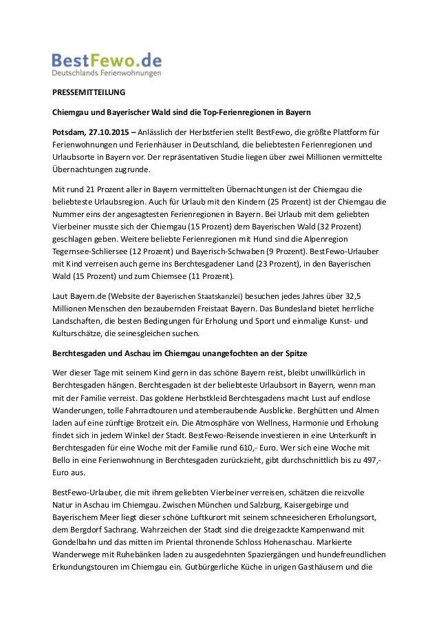 PRESSEMITTEILUNG Chiemgau und Bayerischer Wald sind die Top-Ferienregionen in Bayern Potsdam, 27.10.2015 – Anlässlich der ...