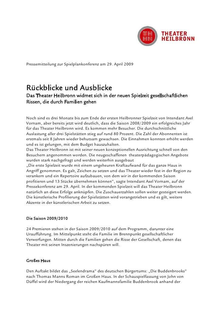 Pressemitteilung zur Spielplankonferenz am 29. April 2009Rückblicke und AusblickeDas Theater Heilbronn widmet sich in der ...