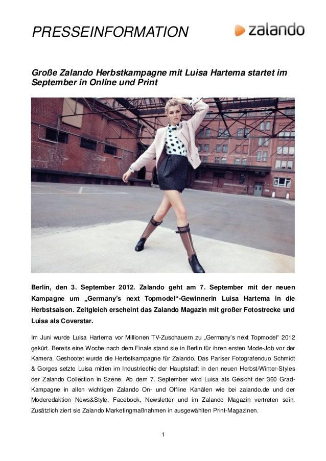 PRESSEINFORMATIONGroße Zalando Herbstkampagne mit Luisa Hartema startet imSeptember in Online und PrintBerlin, den 3. Sept...