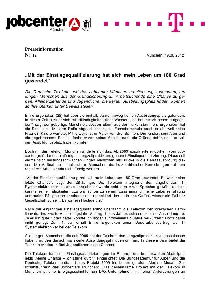 """PresseinformationNr. 12                                                                 München, 19.06.2012""""Mit der Einsti..."""