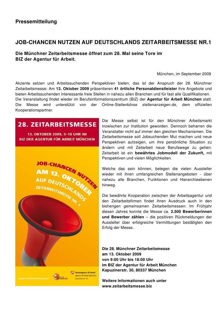 PressemitteilungJOB-CHANCEN NUTZEN AUF DEUTSCHLANDS ZEITARBEITSMESSE NR.1Die Münchner Zeitarbeitsmesse öffnet zum 28. Mal ...