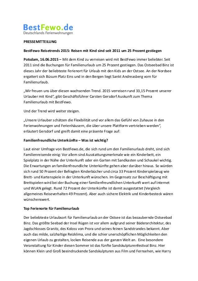 PRESSEMITTEILUNG BestFewo Reisetrends 2015: Reisen mit Kind sind seit 2011 um 25 Prozent gestiegen Potsdam, 16.06.2015 – M...